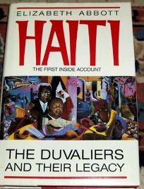 Haiti: The Duvaliers and Their Legacy