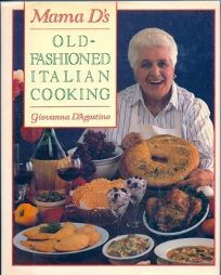 Mama Ds Old-Fashioned Italian Cooking