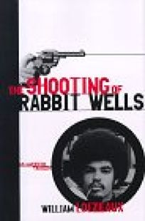 Shooting of Rabbit Wells: An American Tragedy