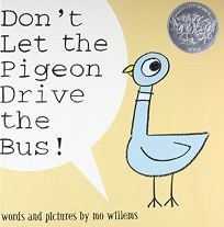 DONT LET THE PIGEON DRIVE THE BUS!
