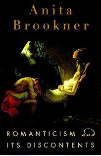 Romanticsm and Its Discountents