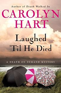 Laughed Til He Died: A Death on Demand Mystery