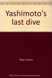 Yashimotos Last Dive