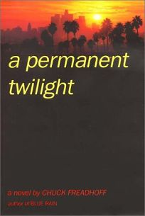 A Permanent Twilight