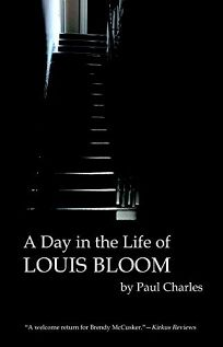 A Day in the Life of Louis Bloom: The Second McCusker Mystery