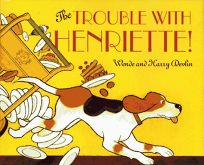 The Trouble with Henriette