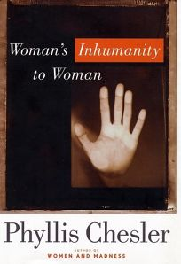 WOMANS INHUMANITY TO WOMAN