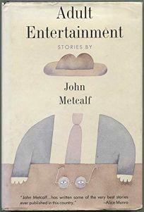 Adult Entertainment: Short Fiction