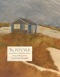 The Focsle: Henry Bestons Outermost House