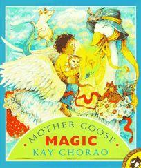 Mother Goose Magic