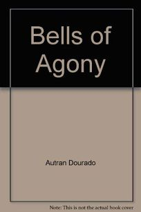 Bells of Agony