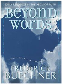Beyond Words: Daily Readings in the ABCs of Faith