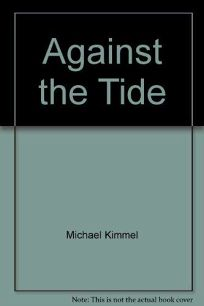 Against the Tide: Pro-Feminist Men in the United States