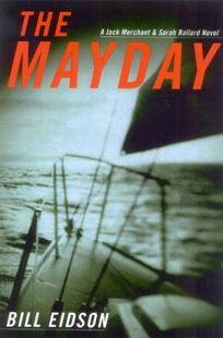 THE MAYDAY: A Jack Merchant and Sarah Ballard Novel