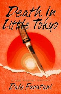 Death in Little Tokyo: A Ken Tanaka Mystery