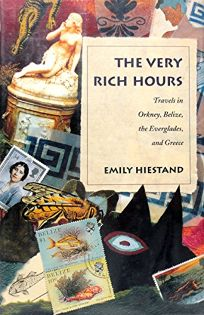 The Very Rich Hours: Travels in Orkney