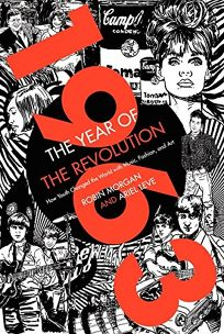 1963: The Year of the Revolution%E2%80%94How Youth Changed the World with Music