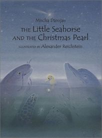 Religion Book Review: THE LITTLE SEAHORSE AND THE CHRISTMAS PEARL ...