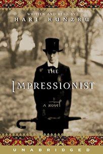 THE IMPRESSIONIST: A Novel