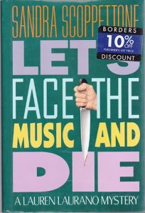Lets Face the Music and Die: A Lauren Laurano Mystery