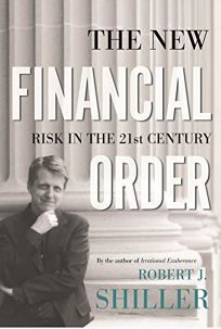 THE NEW FINANCIAL ORDER: Risk in the Twenty-First Century