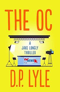 The OC: A Jake Longly Thriller