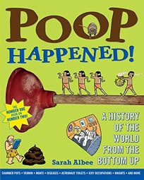 Poop Happened! A History of the World from the Bottom Up