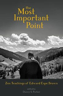 The Most Important Point: Zen Teachings