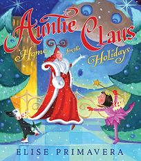 Auntie Claus: Home for the Holidays