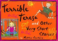 Terrible Teresa and Other Very Short Stories