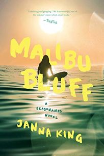 Mystery/Thriller Book Review: Malibu Bluff: A Seasonaires Novel by Janna King. Pegasus Crime, $25.95 (320p) ISBN 978-1-64313-066-8