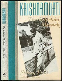 Krishnamurti: The Reluctant Messiah