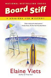 Board Stiff: A Dead-End Job Mystery
