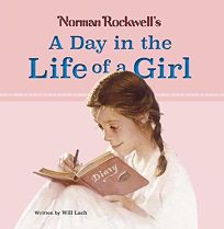 Norman Rockwells a Day in the Life of a Girl