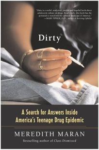 DIRTY: A Search for Answers Inside Americas Teenage Drug Epidemic