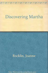 Discovering Martha