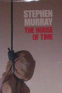The Noose of Time