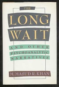 The Long Wait and Other Psychoanalytic Narratives