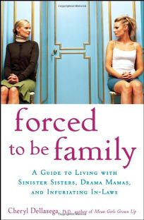 Forced to Be Family: A Guide for Living with Sinister Sisters
