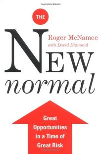 NEW NORMAL: Great Opportunities in a Time of Great Risk