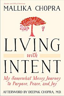 Living with Intent: My Somewhat Messy Journey to Purpose