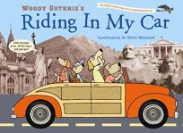 Woody Guthrie's Riding in My Car