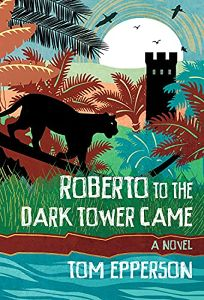 Roberto to the Dark Tower Came