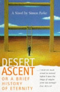 Desert Ascent: A Brief History of Eternity