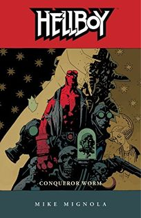 HELLBOY VOL. 5: Conqueror Worm