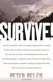 SURVIVE! My Fight for Life in the High Sierras