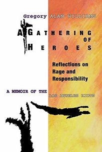 Gathering of Heroes a: Reflections on Rage and Responsibility