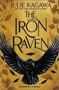 The Iron Raven The Iron Fey: Evenfall #1