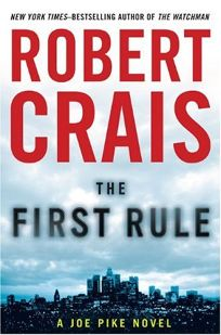 The First Rule: A Joe Pike Novel