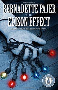 The Edison Effect: A Professor Bradshaw Mystery
